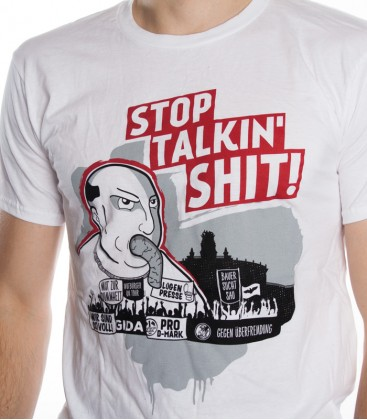 T-Shirt - STOP TALKIN' SHIT