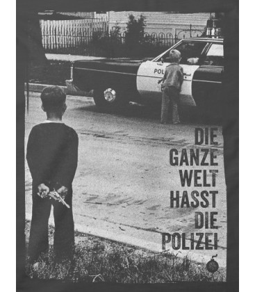 tailliertes T-Shirt Die ganze Welt hasst die Polizei