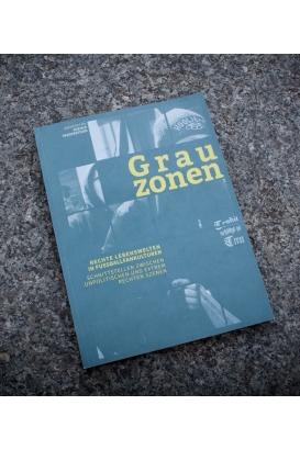 Broschüre »Grauzonen - Rechte Lebenswelten in Fussballfankulturen