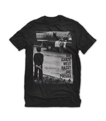 T-Shirt Die ganze Welt hasst die Polizei