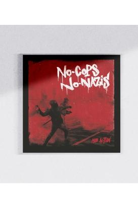 30 Sticker - No Cops No Nazis - Red