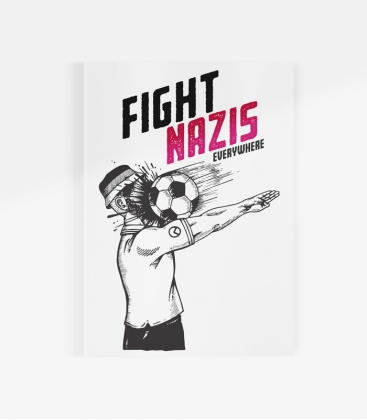 Poster - Fight Nazis Eyerywhere - A3