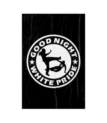"Poster ""Good Night White Pride"" - A3"