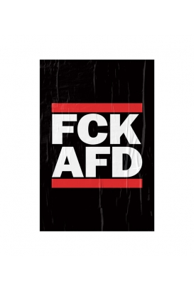 """Poster """"FCK AFD"""" - A3"""