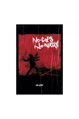 """Poster """"No Cops No Nazis"""" - A3"""